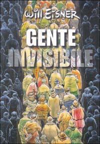 Gente invisibile / Will Eisner