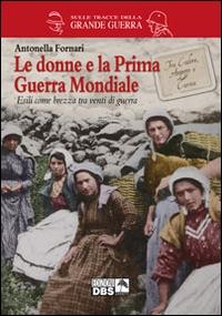 Le donne e la Prima Guerra Mondiale