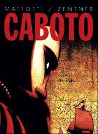 Caboto / Mattotti, Zentner