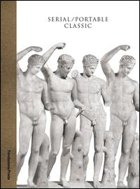Serial/portable classic: the Greek canon and its mutations