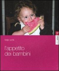 L'appetito dei bambini / Rietje Vonk ; traduzione di Isabella Murzilli