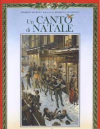 Canto di Natale / Charles Dickens ; illustrato da Roberto Innocenti