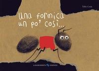 Una formica un pò così...
