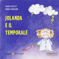 Jolanda e il temporale / Vilma Costetti, Monica Rinaldini