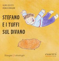 Stefano e i tuffi sul divano / Vilma Costetti, Monica Rinaldini