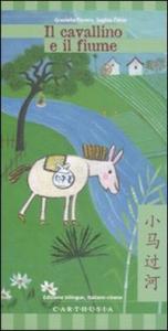 Il cavallino e il fiume / testi a cura di Graziella Favaro ; illustrazioni di Sophie Fatus