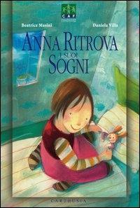 Anna ritrova i suoi sogni