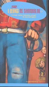 I jeans di Garibaldi, ovvero, Come Celestina vinse la sua battaglia