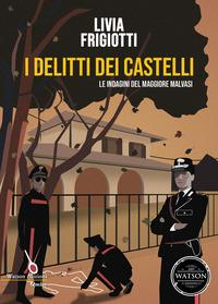 I delitti dei Castelli