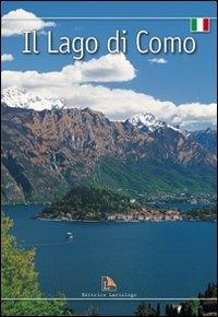 Lago de Como / [texto: Monica Neroni ; fotografias: Marino Nicoli, Aldo Nicoli e Carlo Pozzoni ; traducción: Annalaura Sagramora]