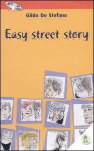 Easy street story