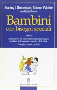 Bambini con bisogni speciali. Parte 1