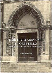 L'Archivio Abbaziale di Orbetello