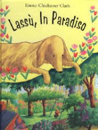 Lassù, in Paradiso / Emma Chichester Clark