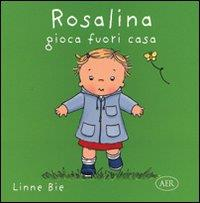Rosalina gioca fuori casa