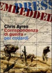 Corrispondenza di guerra per codardi