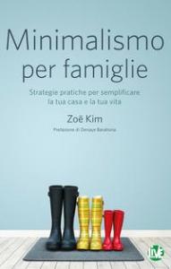 Minimalismo per famiglie
