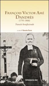 François Victor Amé Dandrès (1791-1866)