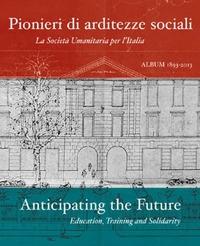 Pionieri di arditezze sociali