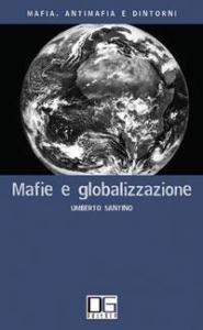 Mafie e globalizzazione