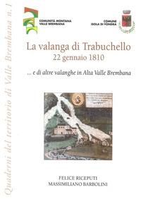 La valanga di Trabuchello, 22 gennaio 1810... e di altre valanghe in Alta Valle Brembana