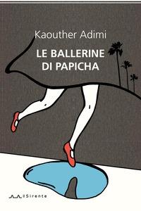 Le ballerine di Papicha