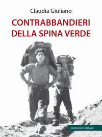 Contrabbandieri della Spina Verde / Claudia Giuliano