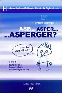 Asp... Asper... Asperger?