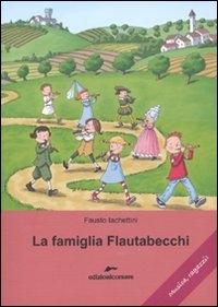 La famiglia Flautabecchi
