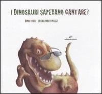 I   dinosauri sapevano cantare?