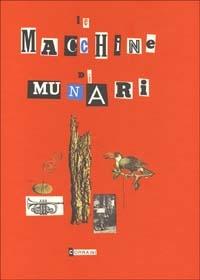 Le macchine di Munari