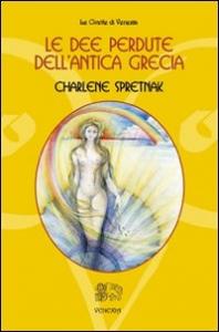 Le dee perdute dell'antica Grecia