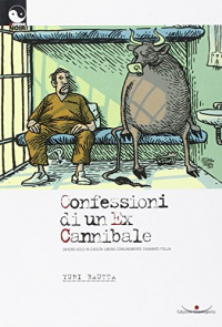 Confessioni di un ex-cannibale