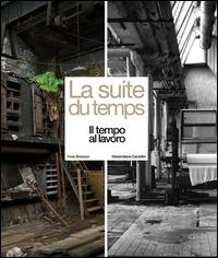 La suite du temps: Yves Bresson, Massimiliano Camellini