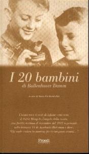 I 20 bambini di Bullenhuser Damm / a cura di Maria Pia Bernicchia
