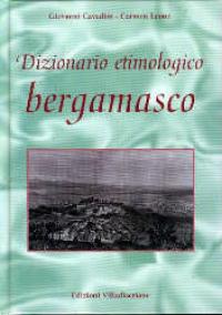 Dizionario etimologico bergamasco