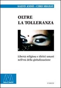 Oltre la tolleranza