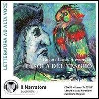 L'isola del tesoro [Audioregistrazione] / Robert Louis Stevenson ; lettura di Luigi Marangoni