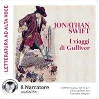 I viaggi di Gulliver [audiolibro]