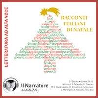 Racconti italiani di Natale [Audioregistrazione] / Italo Calvino ... [et al.] ; letture di E. Calamita ... [et al.]