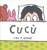 Cucù / Cri, Ninie