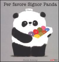 Per favore Signor Panda / di Steve Antony