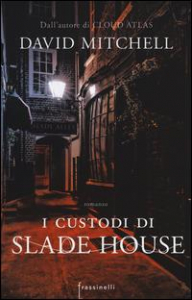 I custodi di Slade House / David Mitchell ; traduzione di Katia Bagnoli