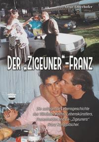 """Der """"Zigeuner""""-Franz"""