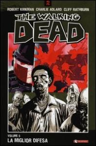 The dead walking. 5: La miglior difesa