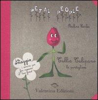 Tullia Tulipano, la puntigliosa