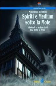 Spiriti e medium sotto la Mole