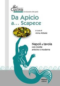 Da Apicio a... scapece