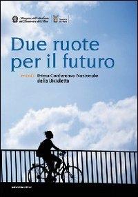 Due ruote per il futuro