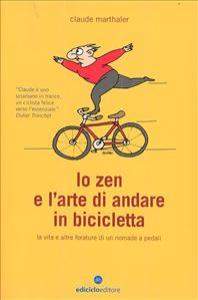Lo zen e l'arte di andare in bicicletta